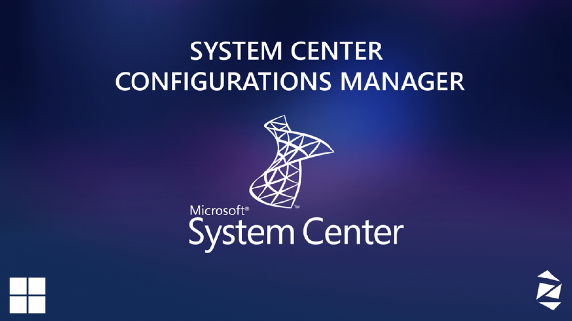 System Center Configuration Manger 2012